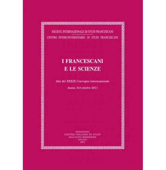 22) XXXIX. (n.s. 22) - I FRANCESCANI E LE SCIENZE.