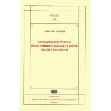 15. Armando Bisanti, L'interpretatio nominis nelle commedie elegiache latine del XII e XIII secolo.