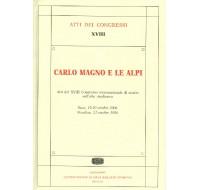 18) XVIII. ATTI DEL 18° CONGRESSO INTERNAZIONALE DI STUDIO SULL'ALTO MEDIOEVO: « CARLO MAGNO E LE ALPI » (Susa, 19-20 ottobre 2006 - Novalesa, 21 ottobre 2006), Spoleto 2007, bodoniana, pp. 458, tavv. f.t. 170.