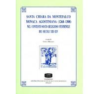 17. Santa Chiara da Montefalco monaca agostiniana (1268-1308) nel contesto socio-religioso femminile dei secoli XIII-XIV, a cura di Enrico Menestò.