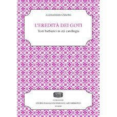 11. Alessandro Zironi, L'eredità dei Goti. Testi barbarici in età carolingia.