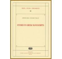 24. Annaclara Cataldi Palau, Studies in greek manuscripts. Spoleto 2008 Tomi 2, pp.XXII-892, illustrato