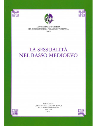 34) LVII. LA SESSUALITÀ NEL BASSO MEDIOEVO