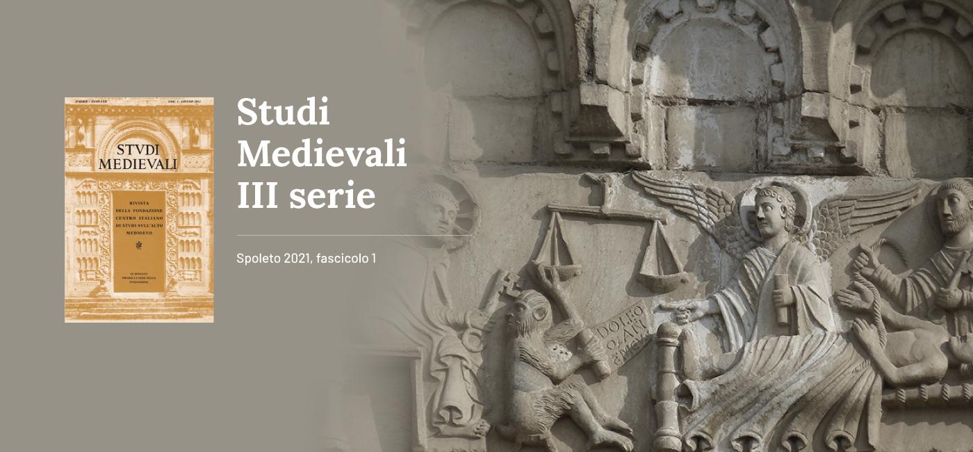 STUDI MEDIEVALI III serie, Volume LXII (2021)