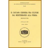 43) XLIII. IL CAUCASO: CERNIERA FRA CULTURE DAL MEDITERRANEO ALLA PERSIA (SECOLI IV-XI)