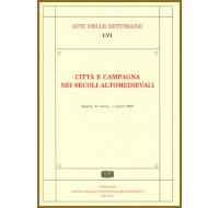 56) LVI. CITTÀ E CAMPAGNA NEI SECOLI ALTOMEDIEVALI