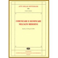 52) LII. COMUNICARE E SIGNIFICARE NELL'ALTO MEDIOEVO