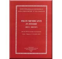 30) XLVII. FRATI MENDICANTI IN ITINERE (SECC. XIII-XIV)