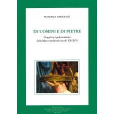38. Francesca Bartolacci, DI UOMINI E DI PIETRE. Cingoli nel policentrismo della Marca medievale (secoli XII-XIV)