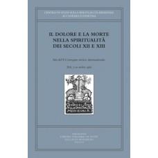 05) V. IL DOLORE E LA MORTE NELLA SPIRITUALITÀ DEI SECOLI XII E XIII
