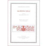 58. Corgnolo della Corgna, LA DIVINA VILLA, volume I (Introduzione, Libri I e II), edizione critica a cura di Carla Gambacorta
