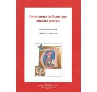 09. BONAVENTURA DA BAGNOREGIO MINISTRO GENERALE