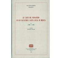 05 - documenti 4. LE CARTE DEL MONASTERO DI SAN SALVATORE E SANTA GIULIA DI BRESCIA, I (759-1170), a cura di Gianmarco Cossandi