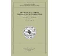 02. RICERCHE SULL'UMBRIA TARDOANTICA E PREROMANICA