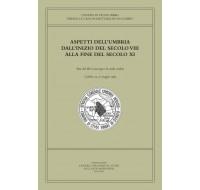 03. ASPETTI DELL'UMBRIA DALL'INIZIO DEL SECOLO VIII ALLA FINE DEL SECOLO XI