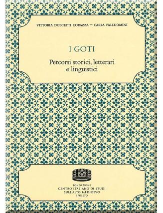 26. Vittoria Dolcetti Corazza  -Carla Falluomini, I GOTI. Percorsi storici, letterari e linguistici