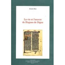 02. Damien Ruiz, LA VIE ET L'OEUVRE DE HUGUES DE DIGNE