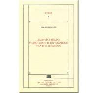 22. Mauro Braccini, Missa (poi Messa): vicissitudini di un vocabolo tra IV e VII secolo