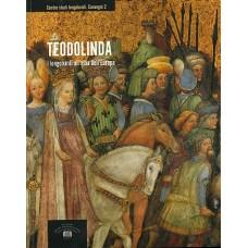 02. TEODOLINDA. I LONGOBARDI ALL'ALBA DELL'EUROPA, a cura di Gabriele Archetti
