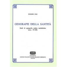 10. Eugenio Susi, Geografie della santità. Studi di agiografia umbra mediolatina (secc. IV-XII). Spoleto 2008, pp.326.