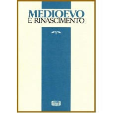 29) Medioevo e Rinascimento - XXXII / n.s. XXIX (2018)