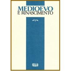 12) Medioevo e Rinascimento - XV/n.s. XII (2001), pp. VI-320.
