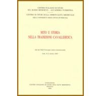 19) XLII. (n.s. 19) - MITO E STORIA NELLA TRADIZIONE CAVALLERESCA
